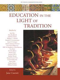 Education in the Light of Tradition