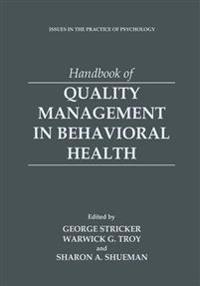 Handbook of Quality Management in Behavioral Health
