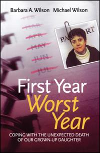 First Year, Worst Year: Coping with the unexpected death of our grown-up da