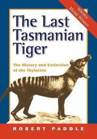 The Last Tasmanian Tiger