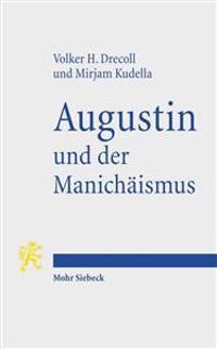 Augustin Und Der Manichaismus