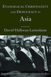 Evangelical Christianity And Democracy in Asia