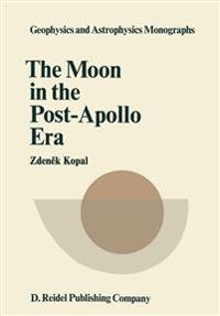 The Moon in the Post-Apollo Era