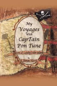 My Voyages With Captain Pon Tune