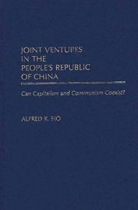 Joint Ventures in the People's Republic of China