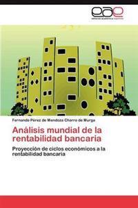 Analisis Mundial de La Rentabilidad Bancaria