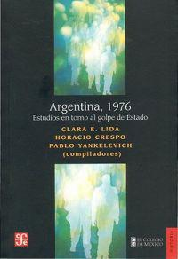 Argentina, 1976: Estudios En Torno Al Golpe de Estado