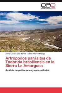Artropodos Parasitos de Tadarida Brasiliensis En La Sierra La Amargosa