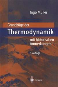 Grundzuge Der Thermodynamik: Mit Historischen Anmerkungen