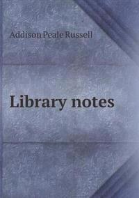 Library Notes