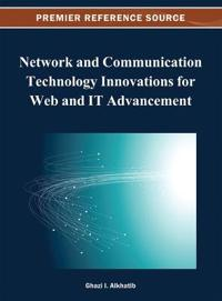 Network and Communication Technology Innovations for Web and IT Advancement