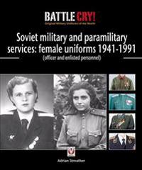 Red & Soviet Military & Paramilitary Services