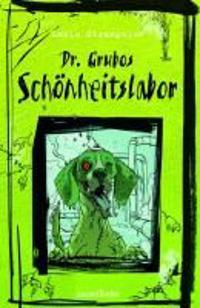 Dr. Grubos Schönheitslabor