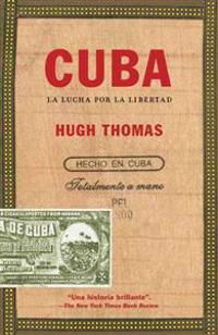 Cuba: La Lucha Por la Libertad = Cuba