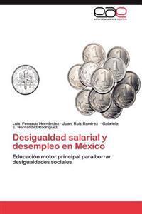 Desigualdad Salarial y Desempleo En Mexico