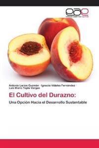El Cultivo del Durazno: