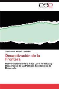 Desactivacion de La Frontera