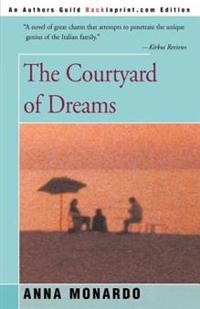 The Courtyard of Dreams