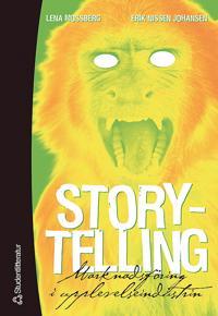 Storytelling : marknadsföring i upplevelseindustrin
