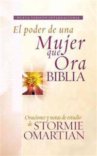 El poder de una mujer que ora biblia/ The Power of a Woman who Prays Bible