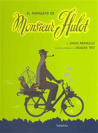 El papagayo de Monsieur Hulot / The parrot of Monsieur Hulot
