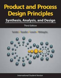 Product and Process Design Principles: Synthesis, Analysis and Design, Inte
