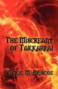 The Miscreant of Takkarrai
