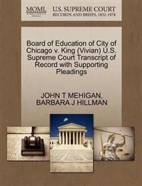 Board of Education of City of Chicago V. King (Vivian) U.S. Supreme Court Transcript of Record with Supporting Pleadings