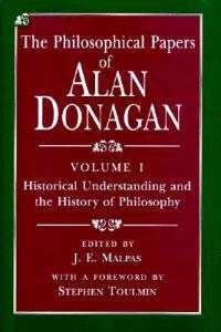 The Philosophical Papers of Alan Donagan
