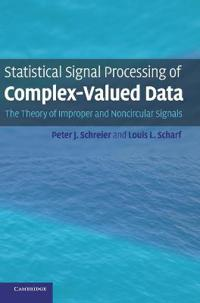 Statistical Signal Processing of Complex-Valued Data