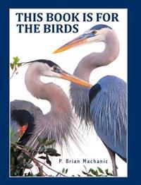 This Book Is for the Birds