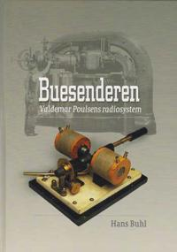 Buesenderen: Valdemar Poulsens Radiosystem