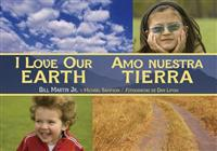 I Love Our Earth / Amo Nuestra Tierra