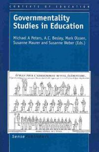 Governmentality Studies in Education