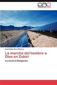 La Marcha del Hombre a Dios En Zubiri