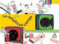Las Senales del Cuerpo = Traffic Signs in Health