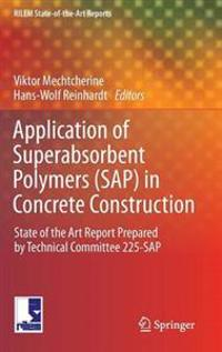 Application of Superabsorbent Polymers Sap in Concrete Constructions
