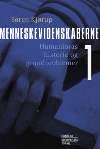 Menneskevidenskaberne-Humanioras historie og grundproblemer