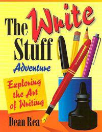 Write Stuff Adventure (Exploring the Art of Writing)