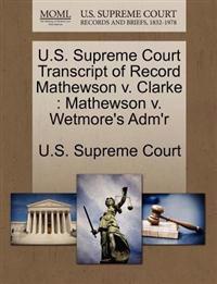 U.S. Supreme Court Transcript of Record Mathewson V. Clarke
