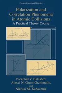 Polarization and Correlation Phenomena in Atomic Collisions