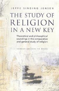 The Study of Religion in a New Key