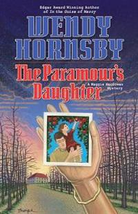 The Paramour's Daughter: A Maggie MacGowen Mystery