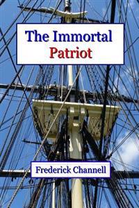 The Immortal Patriot