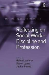 Reflecting on Social Work