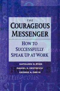 The Courageous Messenger