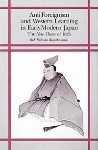 Anti-foreignism and Western Learning in Early-modern Japan