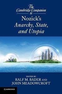 The Cambridge Companion to Nozick's Anarchy, State, and Utopia