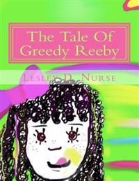 The Tale of Greedy Reeby