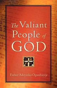 The Valiant People of God
